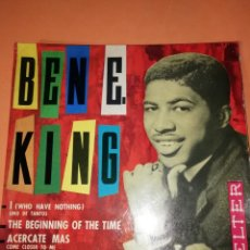 Discos de vinilo: BEN E KING: I ( WHO HAVE NOTHING) .UNO DE TANTOS. BELTER. 1963.. Lote 158147102