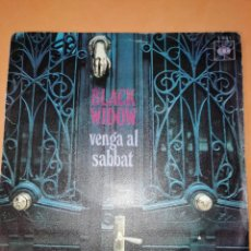 Discos de vinilo: BLACK WIDOW - VENGA AL SABBAT-CAMINO AL PODER .SINGLE EDITADO EN ESPAÑA CBS. 1970. RAREZA. Lote 158148346