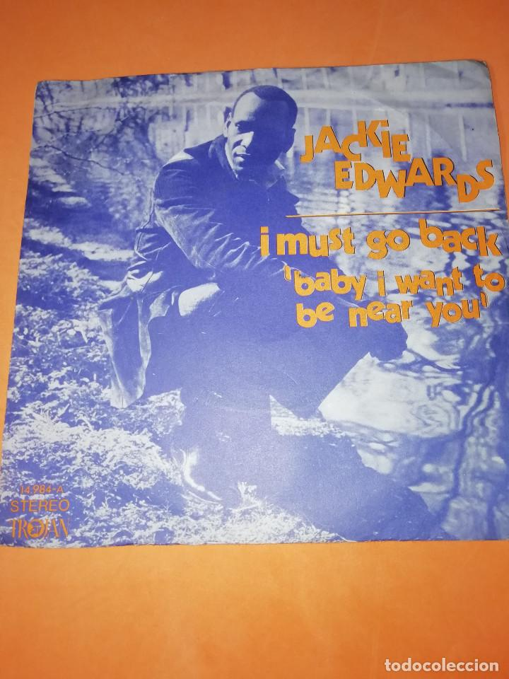 JACKIE EDWARDS / I MUST GO BACK / BABY I WANT TO BE NEAR YOU . TROJAN RECORDS 1971 (Música - Discos - Singles Vinilo - Funk, Soul y Black Music)
