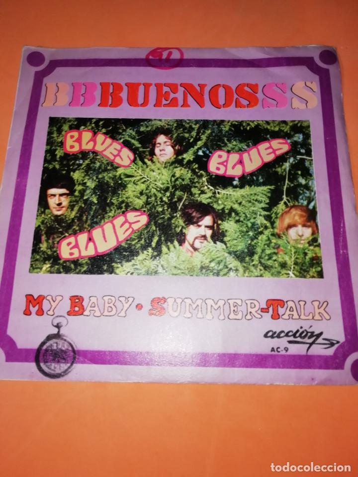 LOS BUENOS / MY BABY / SUMMER TALK ACCION RECORDS 1969 (Música - Discos - Singles Vinilo - Grupos Españoles 50 y 60)