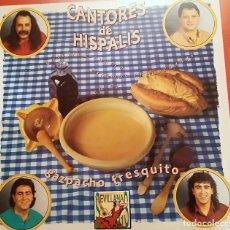 Discos de vinilo: CANTORES DE HISPALIS - GAZPACHO FRESQUITO - 1991 HISPAVOX INCLUYE LIBRETO. Lote 158159470