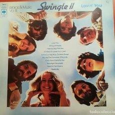 Discos de vinilo: SWINGLE II - LOVIN´ YOU - 1976 CBS. Lote 158168342