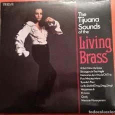 Discos de vinilo: THE TIJUANA SOUNDS OF THE LIVING BRASS - 1970 RCA. Lote 158168554