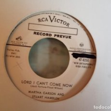 Discos de vinilo: S HAMBLEN & M CARSON LORD I CAN'T COME NOW/I'VE GOT SO MANY MILLION YEARS COUNTRY ORIG. USA 1955 NM. Lote 158168878