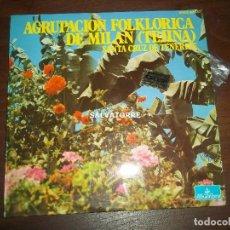 Discos de vinilo: AGRUPACION FOLKLORICA DE MILAN.TEJINA.SANTA CRUZ DE TENERIFE.CANARIAS.SMGE-80537. Lote 158179414