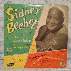 Discos de vinilo: SIDNEY BECHET CON CLAUDE LUTER Y SU ORQUESTA - PEQUEÑA FLOR + 3 SPAIN EP HISPAVOX AÑO 1959 VG+++. Lote 158182926