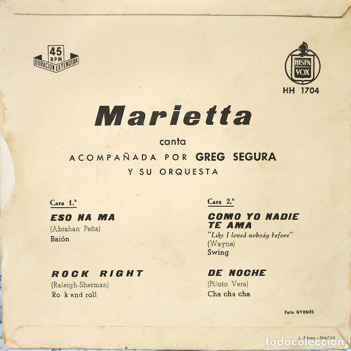 Discos de vinilo: MARIETTA CANTA ACOMPAÑADA POR GREG SEGURA Y SU ORQUESTA - ESO NA MA + 3 - EP HISPAVOX - TRICENTRO - Foto 2 - 158186030