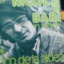 Discos de vinilo: SINGLE (VINILO) DE NICOLA DI BARI AÑOS 70. Lote 158190514
