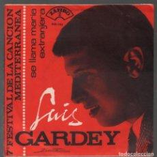 Discos de vinil: LUIS GARDEY / SE LLAMA MARIA (VII FESTIVAL DE LA CANCION MEDITERRANEA) / EXTRANJERA / SINGLE RF-3838. Lote 158194818