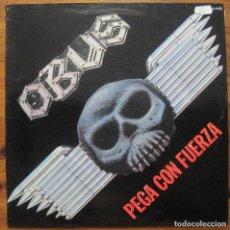 Discos de vinilo: OBUS–PEGA CON FUERZA LP. Lote 158211950