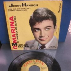 Discos de vinilo: JERRY HANSON. ¿ POR QUE CHA-CHA-CHA ? . HOMBRE INDIFERENTE. DISCOPHON 17.040. 1960.. Lote 158230450