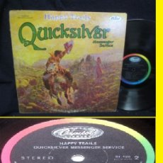 Discos de vinilo: QUICKSILVER MESSENGER SERVICE / HAPPY TRAILS 69 - ACID ROCK PSYCH,1ª EDIT USA, JOHN CIPOLLINA !! EXC. Lote 158235214