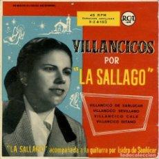 Discos de vinilo: LA SALLAGO (VILLANCICOS) / VILLANCICO DE SANLUCAR + 3 (EP 1958). Lote 158254782