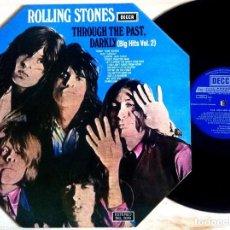 Discos de vinilo: THE ROLLING STONES - THROUGH THE PAST, DARKLY (BIG HITS VOL. 2) - LP EDICION ESPAÑOLA 1969 - . Lote 158271218