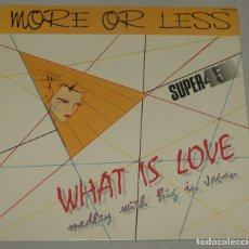 Discos de vinilo: MORE OR LESS ?– WHAT IS LOVE / BIG IN JAPAN (MEDLEY) - ZAFIRO ?– OOS-747. Lote 158278222