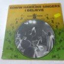 Discos de vinilo: EDWIN HAWKINS SINGERS -I BELIEV - SINGLE -N. Lote 158283522