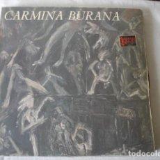 Discos de vinilo: CARMINA BURANA EL TELAR DE LA LOCURA. Lote 158316062