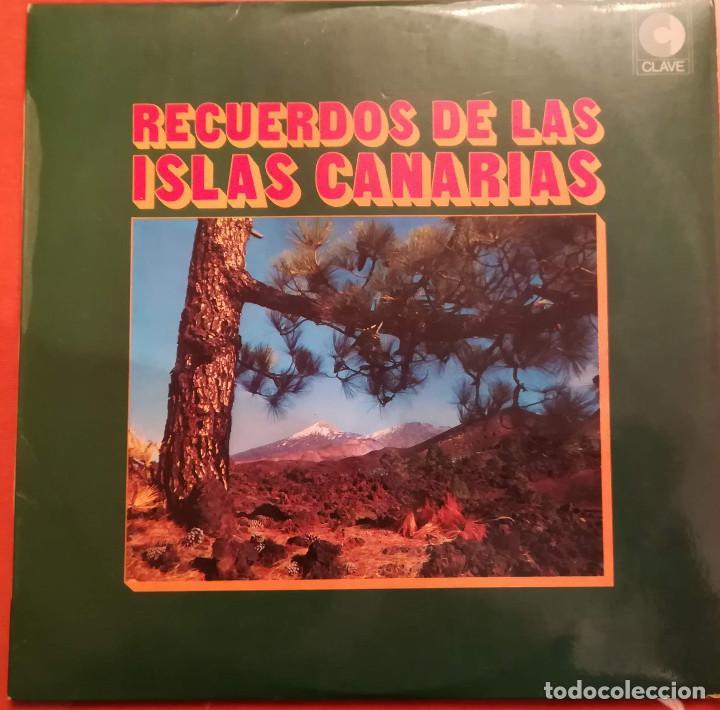 RECUERDO DE LAS ISLAS CANARIAS - 1974 CLAVE (Música - Discos - LP Vinilo - Otros estilos)
