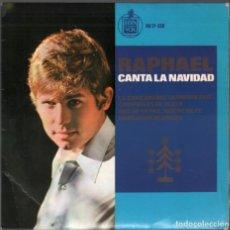 Discos de vinilo: RAPHAEL CANTA LA NAVIDAD-LA CANCION DEL TAMBORILERO,CAMPANAS DE PLATA...EP HISPAVOX DE 1965,RF-3846. Lote 158349374