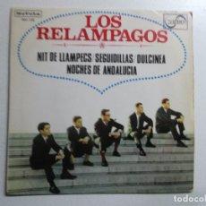 Discos de vinilo: LOS RELAMPAGOS NIT DE LLAMPECS/SEGUIDILLAS/DULCINEA/NOCHES DE ANDALUCIA 7'' EP 1965 NOVOLA. Lote 158351538
