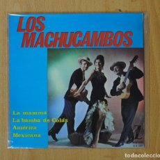 Discos de vinilo: LOS MACHUCAMBOS - LA MAMMA + 3 - EP. Lote 158362005