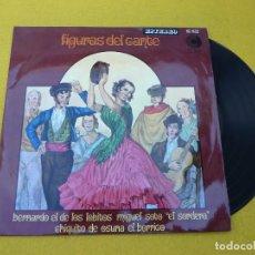 Disques de vinyle: LP FIGURAS DEL CANTE-BERNARDO DE LOS LOBITOS-MIGUEL SOTO SORDERA-EL BORRICO Ç. Lote 158375338