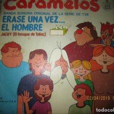 Discos de vinilo: CARAMELOS - ERASE UNA VEZ EL HOMBRE SINGLE- ORIGINAL ESPAÑOL HISPAVOX 1979 -. Lote 158390610