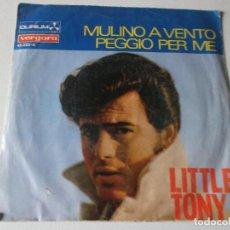 Discos de vinilo: LITTLE TONY 1967 VERGARA 45523 MULINO A VENTO IX FESTIVAL DE LA CANCIÓN MEDITERRANEA. Lote 158403998