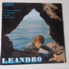Discos de vinilo: LEANDRO - MI BARCA CONSTRUIRÉ / LA POBRE MÍA / LA MAR / ROSAS ROJAS - EP ORLANDO 1971. Lote 158407022