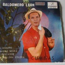 Discos de vinilo: BALDOMERO LEON EP COLUMBIA 1965 CUMBIAS EL VAQUERO/ NAVIDAD NEGRA/ EL PESCADOR/ LA POLLERA COLORA. Lote 158415294