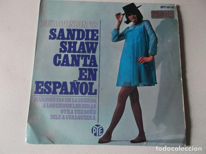 SANDIE SHAW - EN ESPAÑOL - MARIONETAS EN LA CUERDA + 3 - 2 EP - HISPAVOX 1967 Y PYD 1967 SPAIN (Música - Discos de Vinilo - EPs - Festival de Eurovisión)