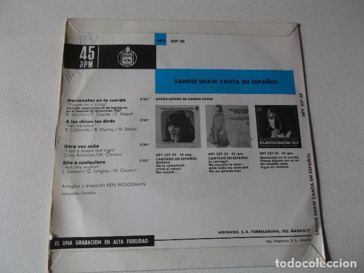 Discos de vinilo: SANDIE SHAW - EN ESPAÑOL - MARIONETAS EN LA CUERDA + 3 - 2 EP - HISPAVOX 1967 y PYD 1967 SPAIN - Foto 2 - 158419142