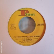 Discos de vinilo: THE TEMPREES MY BABY LOVE / IF I COULD SAY WHAT'S ON MY MIND SOUL ORIGINAL USA 1971 VG+. Lote 158419182