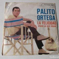 Discos de vinilo: PALITO ORTEGA - LA FELICIDAD / DIGAN LO QUE DIGAN - SINGLE 1967. Lote 158419446