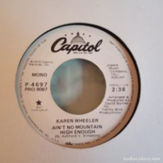 Discos de vinilo: KAREN WHEELER AIN'T NO MOUNTAIN HIGH ENOUGH COUNTRY PROMO ORIGINAL USA 1979 NM. Lote 158420578