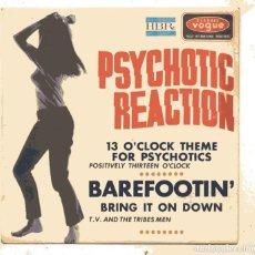 Discos de vinilo: POSITIVELY THIRTEEN O'CLOCK / PSYCHOTIC REACTION / EP 45 RPM / VOGUE SOLO PORTADA. Lote 158427226