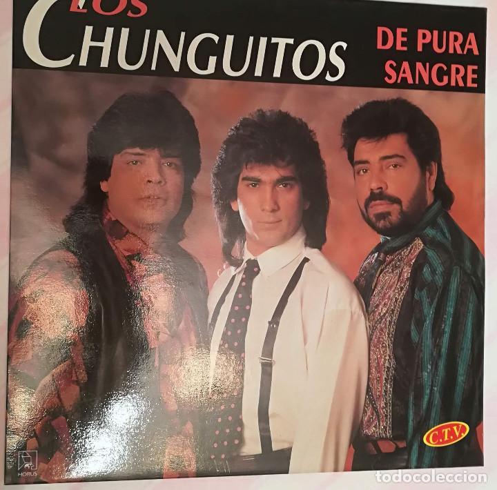 LOS CHUNGUITOS - DE PURA SANGRE - 1992 HORUS (Música - Discos - LP Vinilo - Grupos Españoles de los 70 y 80)