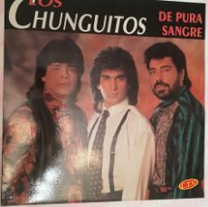 Discos de vinilo: LOS CHUNGUITOS - DE PURA SANGRE - 1992 HORUS. Lote 158427726
