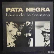 Discos de vinilo: PARA NEGRA - BLUES DE LA FRONTERA - LP. Lote 158449526