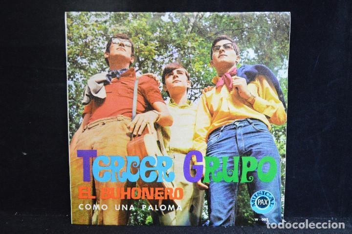 TERCER GRUPO - EL BUHONERO / COMO UNA PALOMA - SINGLE (Música - Discos - Singles Vinilo - Solistas Españoles de los 50 y 60)