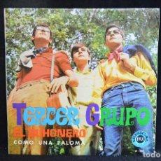Discos de vinilo: TERCER GRUPO - EL BUHONERO / COMO UNA PALOMA - SINGLE . Lote 158452026
