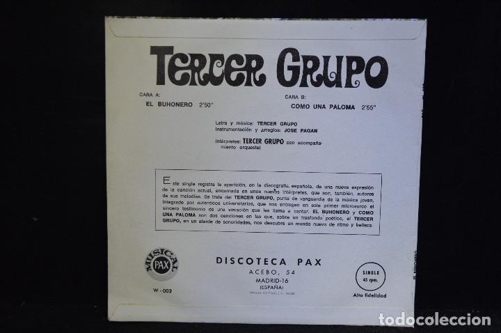 Discos de vinilo: TERCER GRUPO - EL BUHONERO / COMO UNA PALOMA - SINGLE - Foto 2 - 158452026