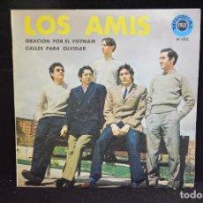 Discos de vinilo: LOS AMIS - ORACION POR EL VIETNAM / CALLES PARA OLVIDAR - SINGLE. Lote 158453986