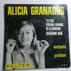 Discos de vinilo: ALICIA GRANADOS (VIII FESTIVAL ESPAÑOL DE LA CANCIÓN BENIDORM 1966)-NOCTURNO + PROFESOR SINGLE . Lote 158469286