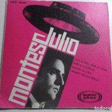 Discos de vinilo: JULIO MONTES SALE EL SOL, SALE LA LUNA, TOROS Y COPLAS, MAMBO DE LOS BESOS, SONO PLAY. Lote 158470806