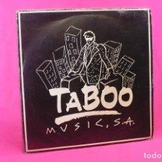 Discos de vinilo: TABOO PROMOCION, 1990, JADE 4U IT'S NOT OVER, 101 JUST AS LONG AS I GOT YOU, PRAGA KHAN BULA BULA. Lote 158488722