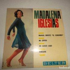Discos de vinilo: MADALENA IGLESIAS, EP, MANUEL BENITEZ -EL CORDOBÉS- + 3, AÑO 1966. Lote 158502366