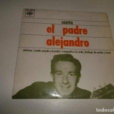 Discos de vinilo: EL PADRE ALEJANDRO ALELUYA RONDA MONDA Y LIRONDA TRAMPOLIN A LA VIDA DIALOGO DE NO. Lote 158509830