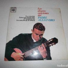 Discos de vinilo: EL PADRE ALEJANDRO. LA CREACIÓN. SEÑOR, NO TIENEN VINO. O TROMPETEIRO. LA CANCIÓN DE LA ABUELA 1962. Lote 158510198