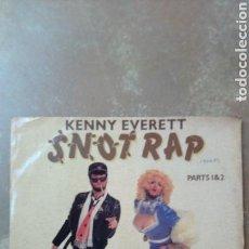 Discos de vinilo: KENNY EVERETT–SNOT RAP - MAXI 45 RPM. Lote 158515510